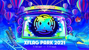 XFLAGが贈るLIVEエンターテインメントショー「XFLAG PARK 2021」