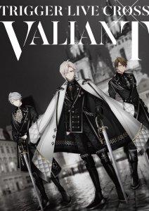 """アイドリッシュセブン TRIGGER LIVE CROSS """"VALIANT"""""""