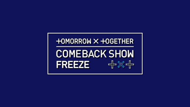 TOMORROW X TOGETHER COMEBACK SHOW FREEZE 字幕版