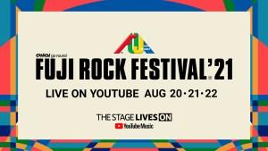 FUJI ROCK FESTIVAL '21 LIVE ON YOUTUBE