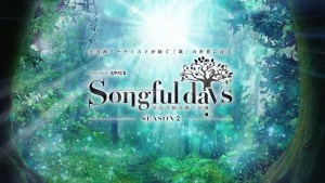 """Songful days SEASON2 with """"H-el-ical//"""" powered by SPICE"""