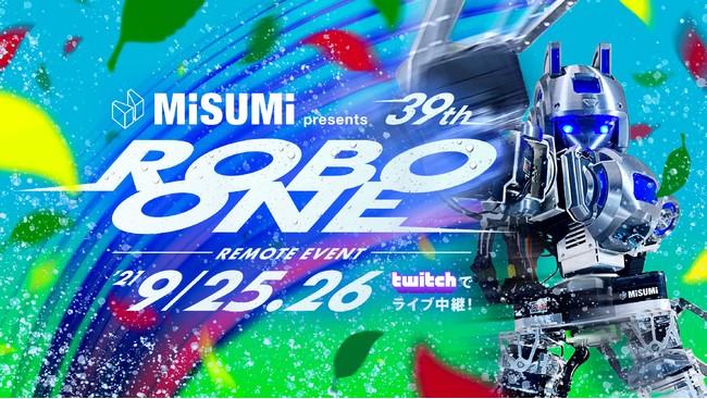 MISUMI presents 第39回ROBO-ONE