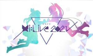 ミライアカリ4周年アニバーサリーライブ『Mi:LIVE 2021』