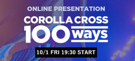 COROLLA CROSS 100 ways